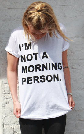 I'm not a morning person by Adolescent Clothing Product photo