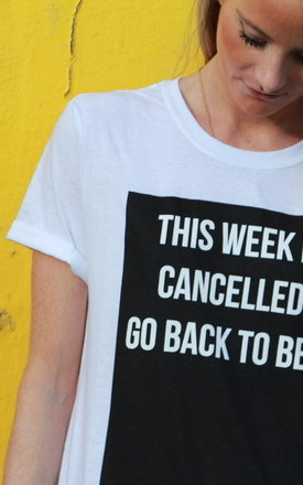 This week is cancelled T-Shirt by Adolescent Clothing