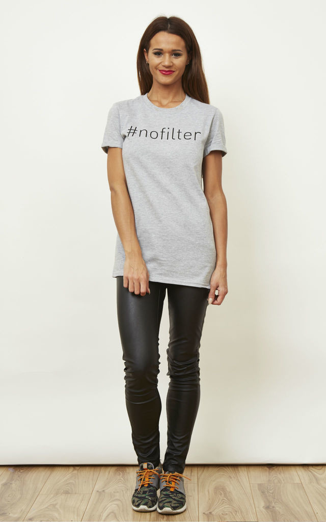 #NO FILTER T-Shirt by Adolescent Clothing
