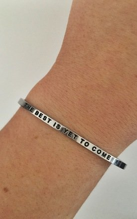 The Best is Yet To Come Bangle by Blondie Rocks