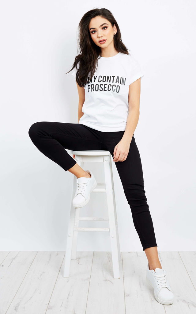 May Contain Prosecco White T Shirt by Love