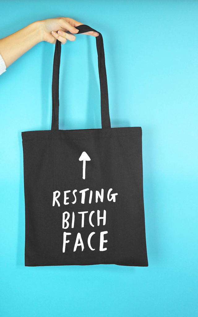 'Resting Bitch Face' Tote Bag in Black by Rock On Ruby