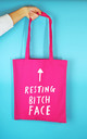'Resting Bitch Face' Tote Bag in Hot Pink by Rock On Ruby