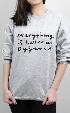 Everything Is Better In Pyjamas Sweater by Letter Clothing Company Product photo