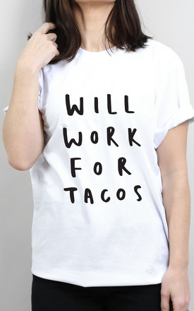 Will Work For Tacos T Shirt by Letter Clothing Company Product photo
