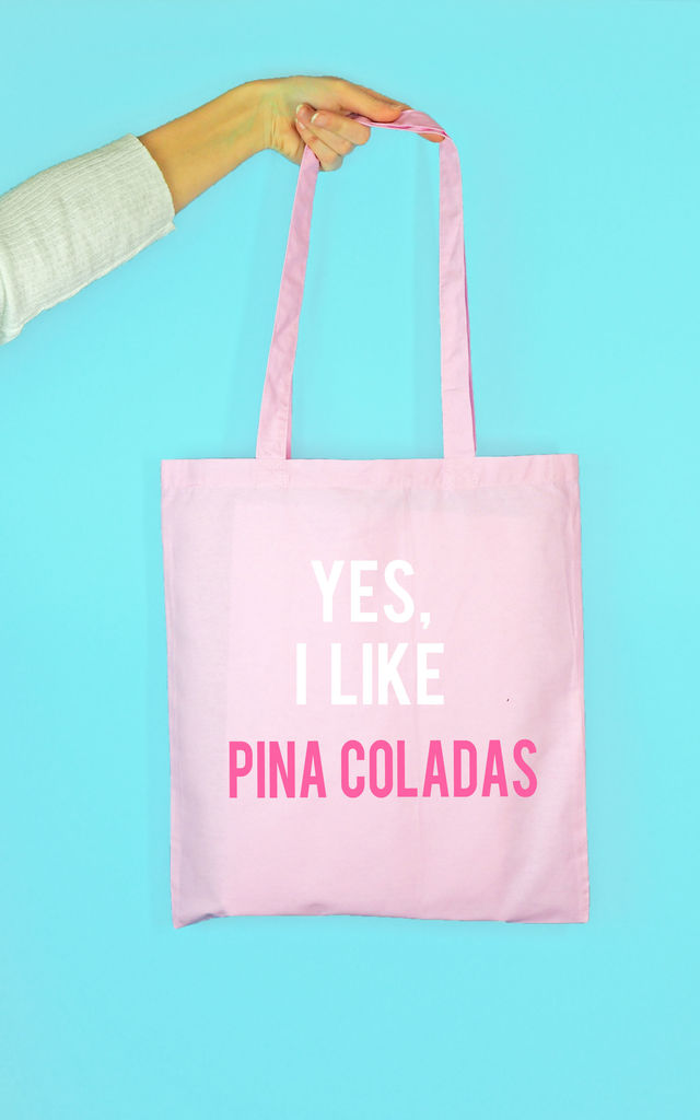 Yes I Like Pina Coladas Tote Bag by Rock On Ruby
