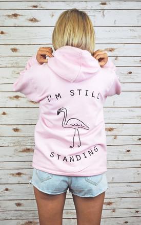 I'm Still Standing Flamingo Hoodie by Rock On Ruby