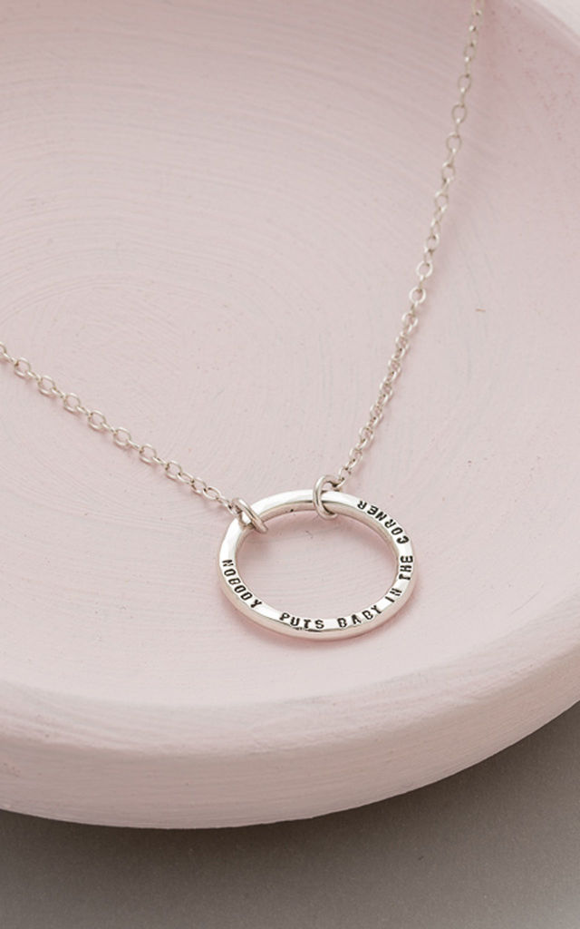 'Nobody Puts Baby In The Corner' Circle Necklace by Posh Totty Designs