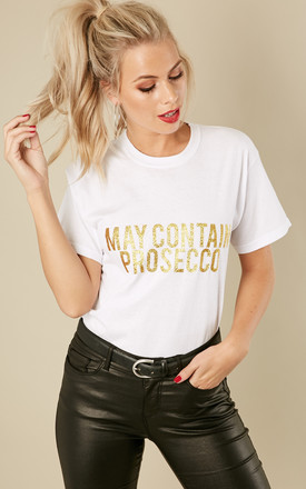 May Contain Prosecco Gold Glitter T Shirt In White by Love Product photo