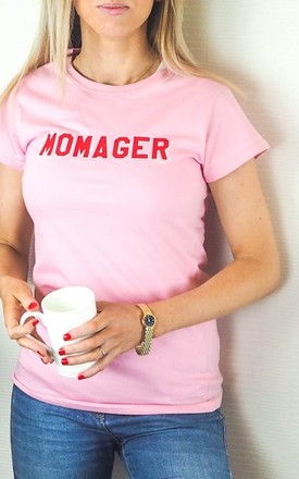 Momager T Shirt In Pink by Rock On Ruby