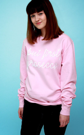Sweatshirt in Pink with Prosecco Slogan by Save The People
