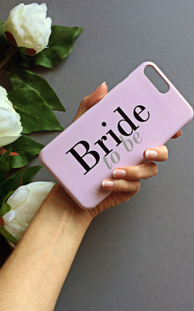 Bride to be phone case by Rianna Phillips