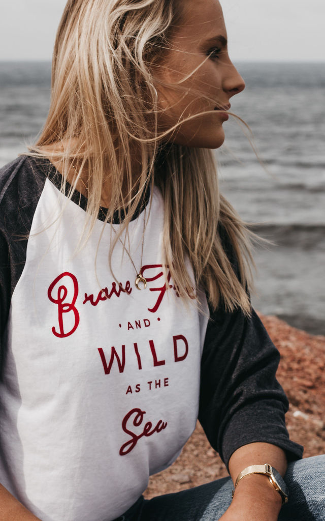 'Brave Free & Wild As The Sea' Baseball T-Shirt by ART DISCO