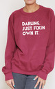 Darling. Just Fckin Own It Slogan Burgundy Oversized Sweater (Variant) by Top Threads