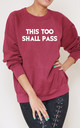 This Too Shall Pass Slogan Burgundy Oversized Sweater (Variant) by Top Threads
