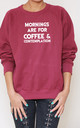 Mornings Are For Coffee And Contemplation Slogan Burgundy Oversized Sweater (Variant) by Top Threads