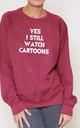 Yes I Still Watch Cartoons Slogan Burgundy Oversized Sweater (Variant) by Top Threads