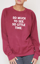 So Much To See. So Little Time Slogan Burgundy Oversized Sweater (Variant) by Top Threads