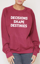 Decisions Shape Destinies Slogan Burgundy Oversized Sweater (Variant) by Top Threads