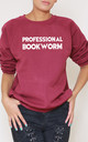 Professional Bookworm Slogan Burgundy Oversized Sweater (Variant) by Top Threads