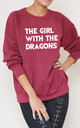 The Girl With The Dragons Slogan Burgundy Oversized Sweater (Variant) by Top Threads