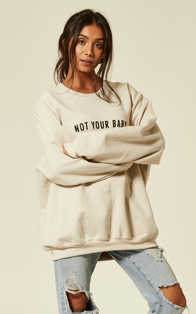 NOT YOUR BABY SLOGAN SWEATER -NUDE Cosy Oversized Baggy Lounge Gym Long Sleeve Pullover Knitwear Jumper T-Shirt Tops by Pharaoh London