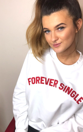 'Forever Single' Relaxed Fit Slogan Sweater in White by Save The People