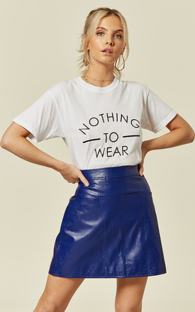 Nothing To Wear Slogan Tee In White by Love Product photo