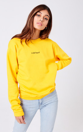 U OK Hun? Slogan Jumper in Yellow by Adolescent Clothing