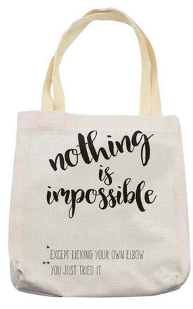Canvas Tote Bag in Linen with Nothing is Impossible Print by Art Wow