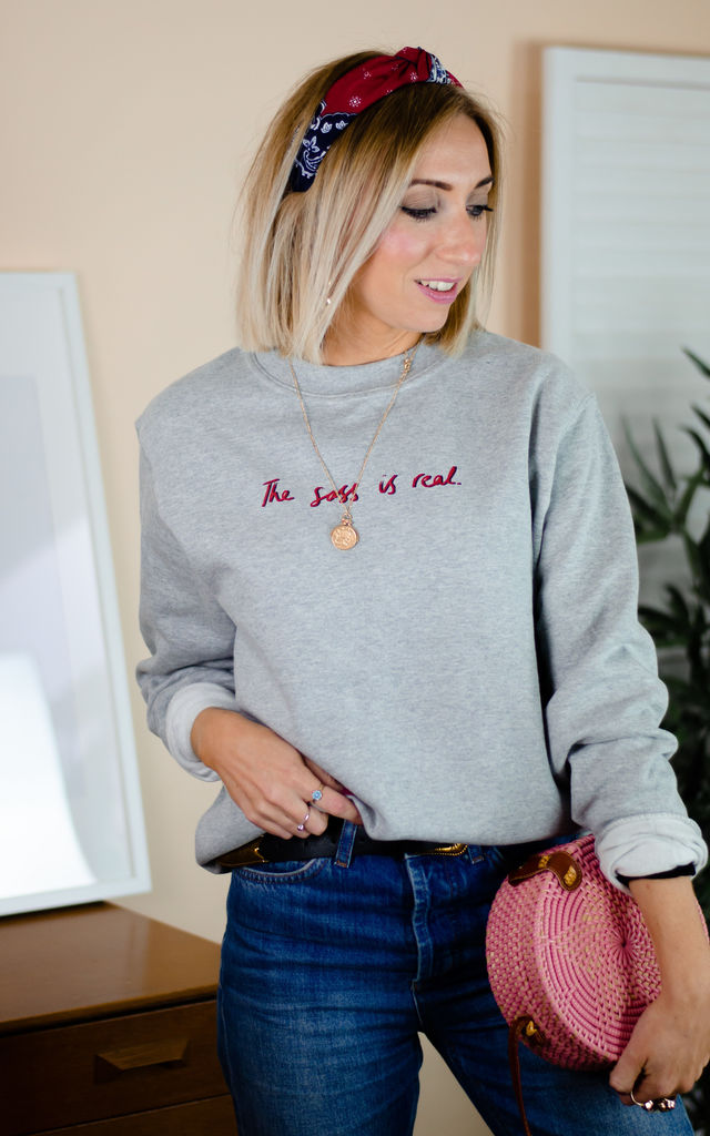 The Sass Is Real Sweatshirt in Grey by Rock On Ruby
