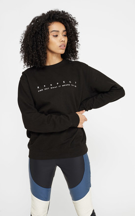 'Respect' Feminist Slogan Sweatshirt Top with crew neck in Black by Rani & Co.