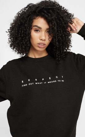 'Respect' Feminist Slogan Sweatshirt Top With Crew Neck In Black by Rani & Co. Product photo