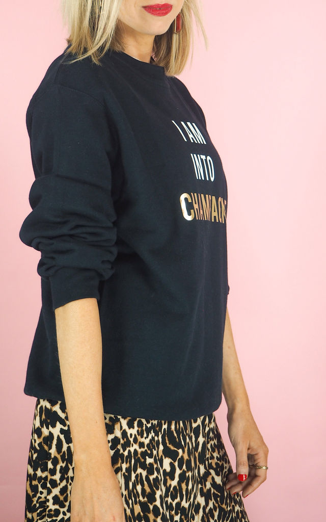 I Am Into Champagne Slogan Sweatshirt by Rock On Ruby