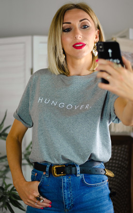 Hungover Slogan T-Shirt - Organic Ladies Grey Top by Rock On Ruby