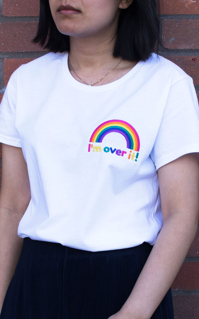 'I'm Over It' Embroidered Rainbow T Shirt in White by Batch1