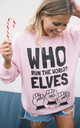 Pink Christmas Sweatshirt with Who Run The World? Elves Print by Batch1