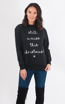 'Still a Miss This Christmas' Black Jumper by Want That Trend