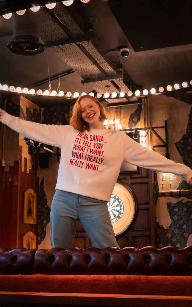 White SLOGAN CHRISTMAS SWEATSHIRT IN WHAT I WANT by Rock On Ruby
