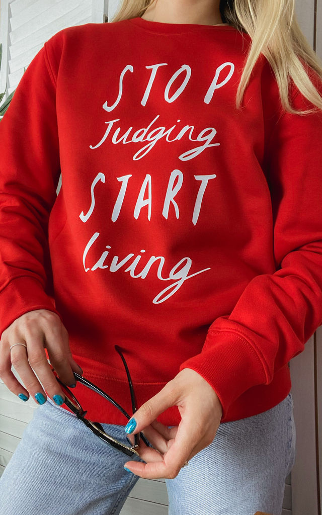 RED SWEATSHIRT WITH STOP JUDGING START LIVING SLOGAN by Rock On Ruby