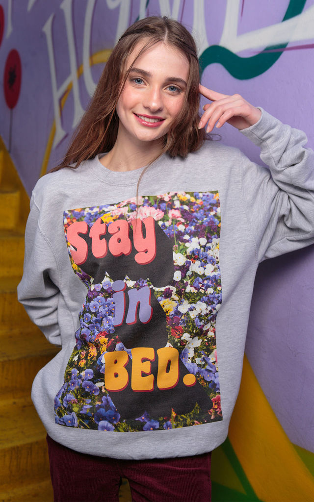 Grey Sweatshirt with Stay In Bed Slogan by Batch1