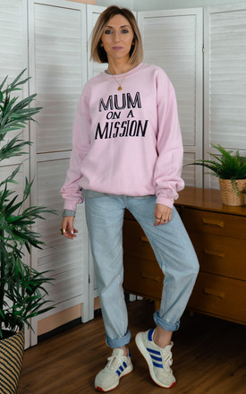 Pale Pink Sweatshirt with Mum On A Mission Slogan by Rock On Ruby