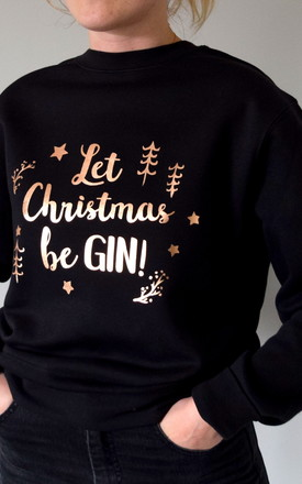 Let Christmas Be Gin Christmas Jumper by The Alphabet Gift Shop
