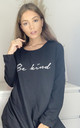 Be Kind Oversized Sweatshirt In Black by Love