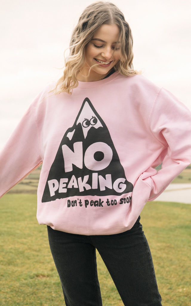 No Peaking Women's Slogan Sweatshirt by Batch1